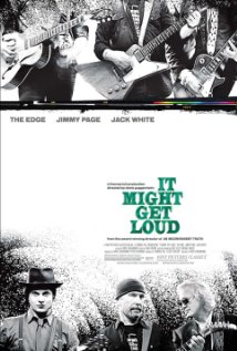 It Might Get Loud - 2008
